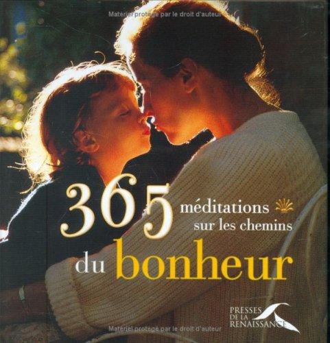 365 MEDITATIONS CHEMINS BONHEU
