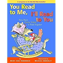 By Mary Ann Hoberman ; Michael Emberley ( Author ) [ You Read to Me, I'll Read to You: Very Short Fairy Tales to Read Together You Read to Me, I'll Read to You By May-2004 Hardcover