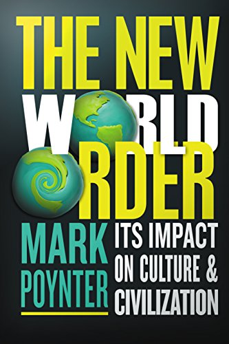 Mark poynters the new world order its impact on culture and mark poynters the new world order its impact on culture and civilization pdf fandeluxe Images