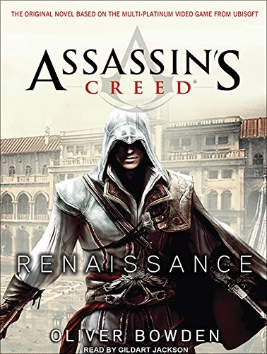 Assassin's Creed: Renaissance by Oliver Bowden (2012-03-05)