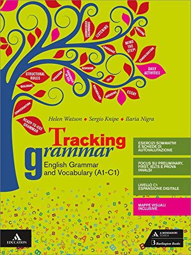 Tracking grammar. Per le Scuole superiori. Con e-book. Con espansione online. Con CD-Audio