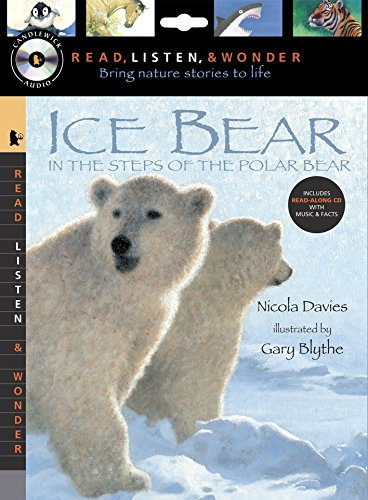 Ice Bear with Audio, Peggable: Read, Listen, & Wonder: In the Steps of the Polar Bear [With Paperback Book] (Read, Listen, and Wonder) por Nicola Davies