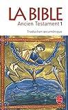 Telecharger Livres La Bible Ancien Testament tome 1 (PDF,EPUB,MOBI) gratuits en Francaise