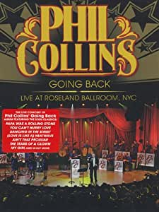 Phil Collins: Going Back - Live at Roseland Ballroom, NYC [DVD] [2010] [Region 0] [NTSC]