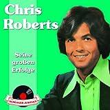 Songtexte von Chris Roberts - Schlagerjuwelen: Seine großen Erfolge