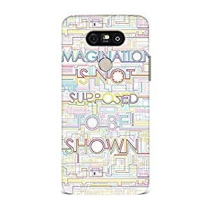LG G5 Case, LG G5 Hard Protective SLIM Cover [Shock Resistant Hard Back Cover Case] for LG G5 -Imagination Is Not Supposed To Be Shown