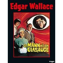 Edgar Wallace: Der Mann mit dem Glasauge
