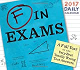 2017 Daily Calendar: F in Exams (Calendars 2017)