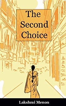 The Second Choice by [Menon, Lakshmi]