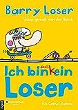'Ich bin doch (k)ein Loser' von Barry Loser