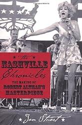 Nashville Chronicles: The Making of Robert Altman's Masterpiece