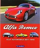 Alfa Romeo: Alle Automobile seit 1946