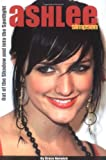 Ashlee Simpson: Out of the Shadow and into the Spotlight by Grace Norwich (2005-02-01)