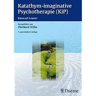 Katathym-imaginative Psychotherapie (KiP):