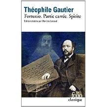 Fortunio - Partie carrée - Spirite by Gautier Theophile (2013-12-02)