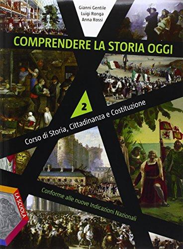 Comprendere la storia oggi. Per la Scuola media. Con DVD. Con e-book. Con espansione online: 2