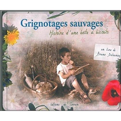 Grignotages sauvages - Histoire d'une boîte à biscuits