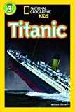 Image de Titanic (Level3) (National Geographic Kids Readers (Level 3))