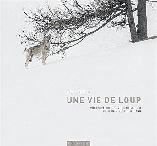 Une Vie de Loup