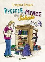 Pfeffer, Minze und die Schule