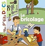 bricolage (Le) | Ledu, Stéphanie (1966-....). Auteur