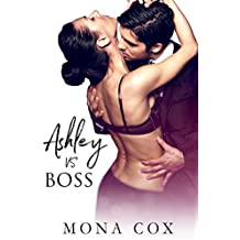 Ashley Vs. Boss (English Edition)