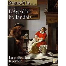 L'Age d'or hollandais : La collection Kremer