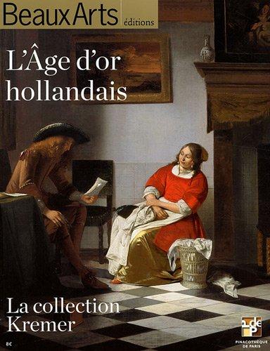 L'Age d'or hollandais : La collection Krem...