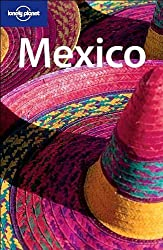 Lonely Planet Mexico, 9th Edition by John Noble (2004-09-04)