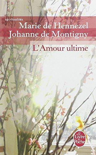 L'Amour Ultime (Ldp Litterature) par Marie de Hennezel