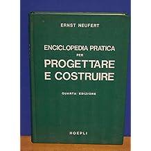Enciclopedia Pratica Per Progettare E Costruire Pdf