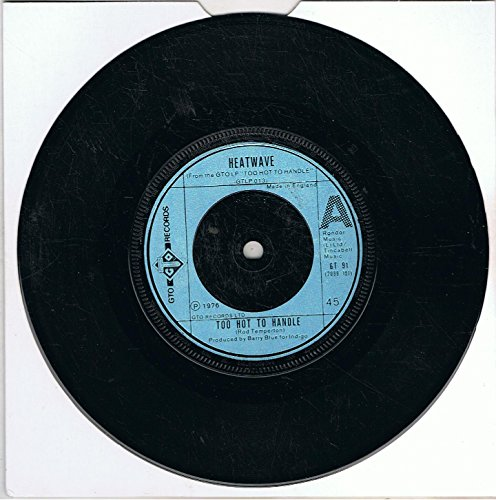 """Heatwave - Too Hot To Handle / Slip Your Disc To This (7"""" Vinyl)"""