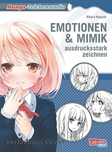 Emotionen und Mimik ausdrucksstark zeichnen