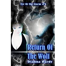 Return Of The Wolf (Eye Of The Storm Book 4)