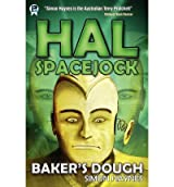 Hal Spacejock 5: Baker's Dough Haynes, Simon ( Author ) Sep-01-2012 Paperback
