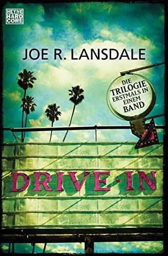 Drive-In: Die Trilogie erstmals in einem Band -