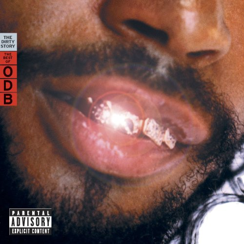 The Dirty Story: The Best Of ODB [Explicit]