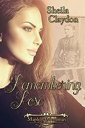 Remembering Rose (Mapleby Memories Book 1)