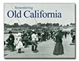 Remembering Old California