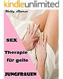 Sex-Therapie für geile Jungfrauen - Entjungfert vom Arzt: Erotische Kurzgeschichte (Erstes Mal, Zwangsbesamung, Erotische Fantasien)