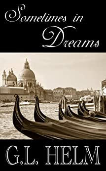 Sometimes in Dreams (English Edition) di [Helm, G.L.]