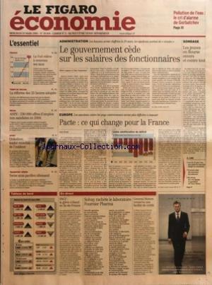 FIGARO ECONOMIE (LE) [No 18858] du 23/03/2005 - POLLUTION DE L'EAU - LE CRI D'ALARME DE GORBATCHEV - FINANCE - LA FED RELEVE A NOUVEAU SES TAUX - TEMPS DE TRAVAIL - LA REFORME DES 35 HEURES ADOPTEE - SOCIAL - ANPE - 230 000 OFFRES D'EMPLOIS NON SATISFAITES EN 2004 - SPORT - QUIKSILVER, LEADER MONDIAL DE L'OUTDOOR - TRANSPORT AERIEN - SWISS SOUS PAVILLON ALLEMAND ADMINISTRATION - LE GOUVERNEMENT CEDE SUR LES SALAIRES DES FONCTIONNAIRES PAR OLIVIER AUGUSTE ET CLAIRE BOMMELAER EUROPE - PACTE - C