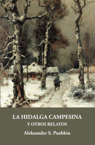 Hidalga campesina y otros relatos,La (Gálata)