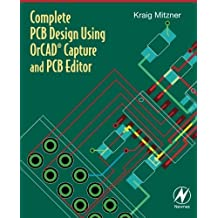 Complete PCB Design Using OrCAD Capture and PCB Editor by Kraig Mitzner (2009-06-11)