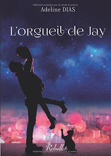 La Confrerie Des Chats De Gouttiere Lorgueil De Jay Volume 1 French Edition