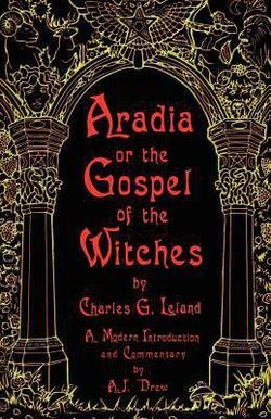 Aradia, or, The Gospel of the Witches