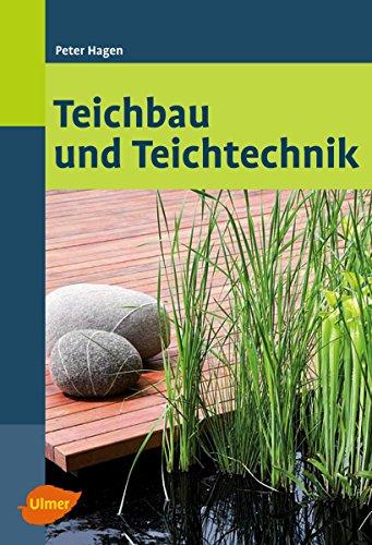 Teichbau  Teichbau und Teichtechnik (German Edition) by Peter Hagen « Jeremy ...