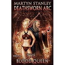The Blood Queen (Deathsworn Arc Book 3)