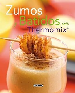 Zumos Y Batidos Con Thermomix por Equipo Susaeta epub