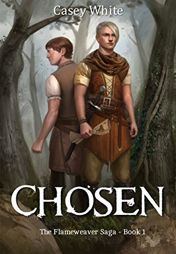 Chosen (The Flameweaver Saga Book 1) (English Edition)